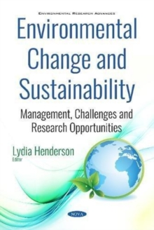 Image for Environmental Change and Sustainability : Management,  Challenges and Research Opportunities