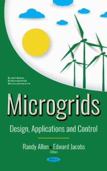 Image for Microgrids : Design, Applications and Control
