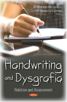 Image for Handwriting and Dysgrafia : Relation and Assessment
