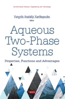 Image for Aqueous Two-Phase Systems : Properties, Functions and Advantages