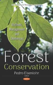 Image for Forest conservation  : methods, management and challenges