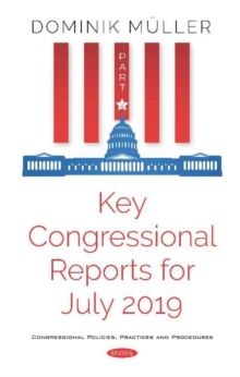 Image for Key Congressional Reports for July 2019 : Part II