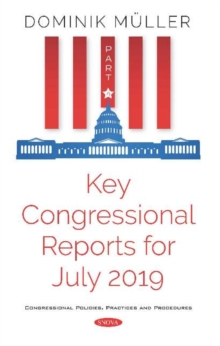 Image for Key Congressional Reports for July 2019 : Part IV