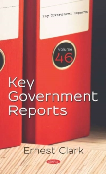 Image for Key Government Reports : Volume 46