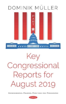 Image for Key Congressional Reports for August 2019 : Part VI
