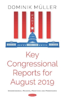 Image for Key Congressional Reports for August 2019 : Part VII