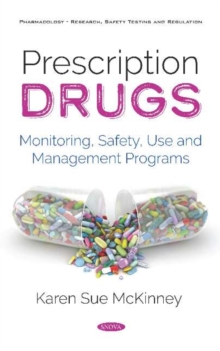 Image for Prescription Drugs : Monitoring, Safety, Use and Management Programs