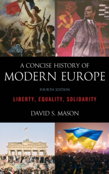 Image for A concise history of modern Europe  : liberty, equality, solidarity