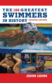 Image for The 100 Greatest Swimmers in History