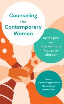 Image for Counseling the contemporary woman  : strategies and interventions across the lifespan