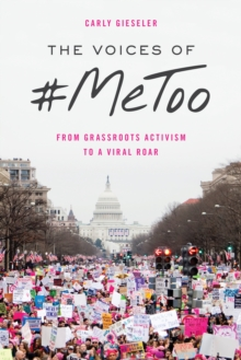 Image for The Voices of #MeToo : From Grassroots Activism to a Viral Roar