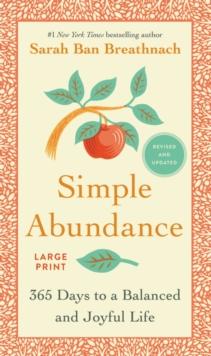 Image for Simple Abundance : 365 Days to a Balanced and Joyful Life