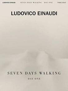 LUDOVICO EINAUDI SEVEN DAYS WALKING