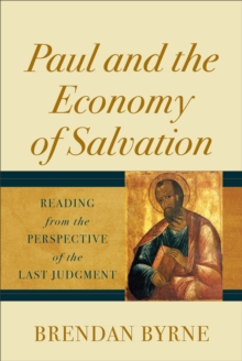 Image for Paul and the economy of salvation  : reading from the perspective of the last judgment