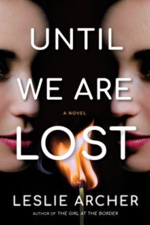 Image for Until We Are Lost : A Novel