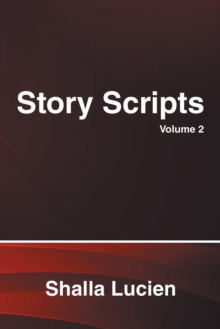 Image for Story Scripts : Volume 2