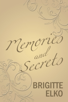 Image for Memories and Secrets
