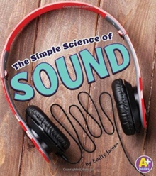 Image for The Simple Science of Sound
