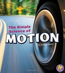 Image for The Simple Science of Motion