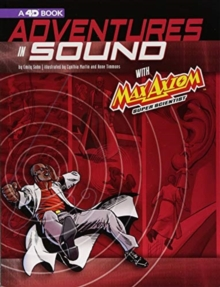 Image for Max Axiom Super Scientist: Adventures in Sound A 4D Book