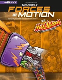 Image for Max Axiom Super Scientist: A Crash Course in Forces and Motion A 4D Book