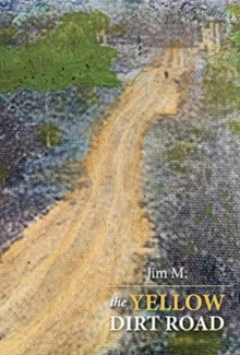 Image for The Yellow Dirt Road