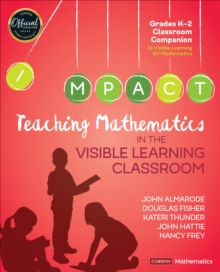 Image for Teaching mathematics in the visible learning classroomGrades K-2