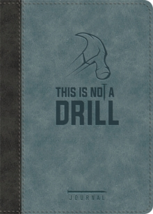 Image for This Is Not a Drill LeatherLuxe (R) Journal : Journal