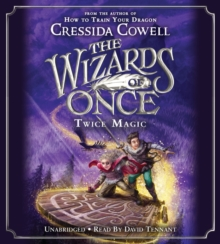 Image for The Wizards of Once: Twice Magic LIB/E