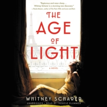 Image for The Age of Light LIB/E : A Novel