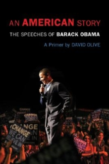 Image for An American story  : the speeches of Barack Obama - a primer