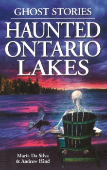 Image for Haunted Ontario Lakes : Ghost Stories