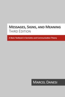 Image for Messages, signs, and meanings  : a basic textbook in semiotics and communication