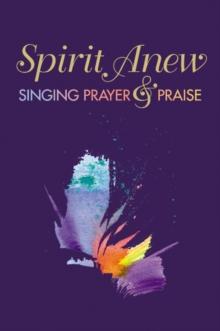 Image for Spirit Anew: Pew Edition : Singing Prayer & Praise