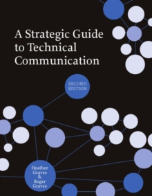 Image for A Strategic Guide to Technical Communication