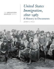 Image for United States Immigration, 1800-1965 : A History in Documents