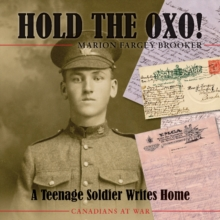 Image for Hold the Oxo! : A Teenage Soldier Writes Home