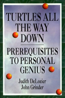Image for Turtles All the Way Down : Prerequisites for Personal Growth