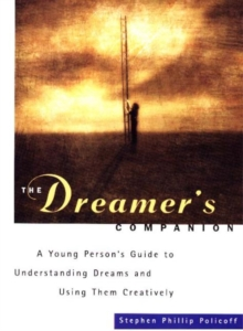 Image for The Dreamer's Companion : A Young Personas Guide to Understanding Dreams and Using Them Creatively