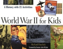 Image for World War II for Kids : A History with 21 Activities