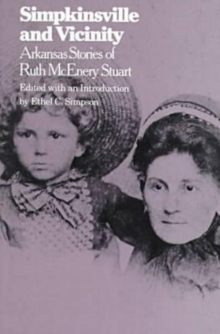 Image for Simpkinsville and Vicinity : Arkansas Stories of Ruth McEnery Stuart