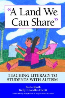 Image for A land we can share  : teaching literacy to students with autism