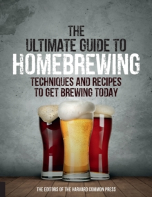 Ultimate Guide to Homebrewing