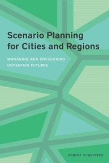 Image for Scenario Planning for Cities and Regions - Managing and Envisioning Uncertain Future
