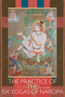 Image for The Practice Of The Six Yogas Of Naropa