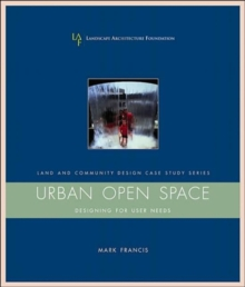 Image for Urban open space  : designing for user needs