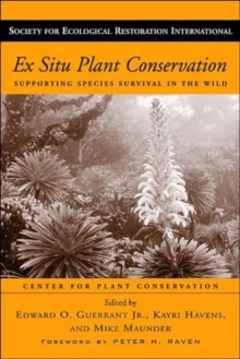 Image for Ex situ plant conservation  : supporting species survival in the wild