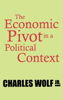 Image for The economic pivot in a political context