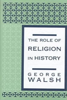 Image for The role of religion in history