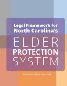 Image for Legal Framework for North Carolina's Elder Protection System Employers
